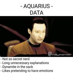 In case you ever thought astrology and Star Trek couldn't go together - think again! In case you ever thought astrology and Star Trek couldn't go together - think again! Aquarius Funny, Libra Quotes Zodiac, Aquarius Quotes, Aquarius Woman, Zodiac Signs Astrology, Zodiac Signs Aquarius, Zodiac Memes, Aquarius Facts, Aquarius Zodiac