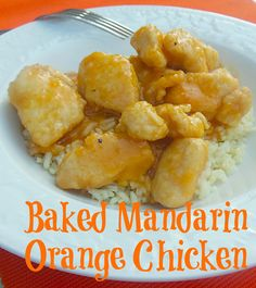 Baked Mandarin Orange Chicken. The sauce, made from canned mandarin oranges, was much lighter then Panda's orange sauce which I think is ideal for spring or summer weather. And it's delicious!  #recipe #chicken #mandarin