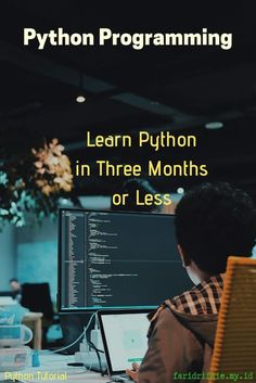 Learn Python In Three Months Or Less For Free Python Programming Tutorials Computer Programming For Beginners Programming Languages Coding Programming Programming Code Python Learn To Code Python Programming Projects Programer Python Programming Books, Learn Computer Coding, Computer Programming Languages, Coding Languages, Learn Programming, Learn Coding, Programming Humor, Teaching Technology, Computer Technology