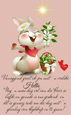 Good Morning Prayer, Morning Prayers, Good Morning Good Night, Good Morning Wishes, Good Morning Quotes, Lekker Dag, Evening Greetings, Afrikaanse Quotes, Goeie More