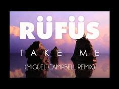 Rufus - Take me (Miguel Campbell remix) - YouTube