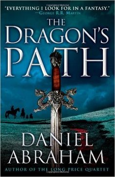 If you love Game of Thrones, check out The Dragon's Path by Daniel Abraham.