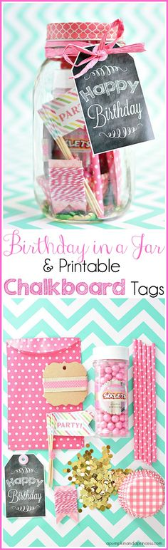 Birthday Mason Jar Gift + Printable Chalkboard Birthday Tags