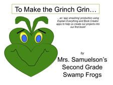 To Make the Grinch Grin... an app-smashing project by The Swamp Frogs