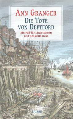 THE DEAD WOMAN OF DEPTFORD by Ann Granger; Germany, Lubbe