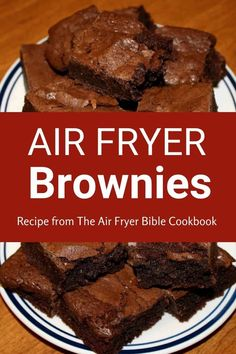 For serious chocolate lovers only! These ultra dark brownies are divine served alone, and they also make an excellent base for a parfait or a decadent ice cream dessert. If you haven't tried baking in your air fryer, you don't know what you're missing! #airfryerrecipes #airfryer #airfryerbrownies #airfryerbible