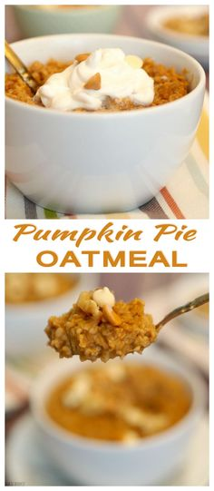 Pumpkin Pie Oatmeal! The perfect healthy breakfast for fall!