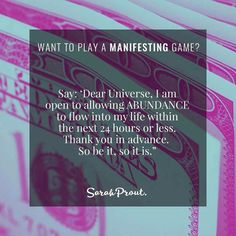 """Sarah Prout (@sarahprout) on Instagram: """"Want to play a MANIFESTING GAME? ✮ STEP 1: Say this invocation: 'Dear Universe, I am open to…"""""""