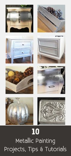 Metallic Paint Projects & Tutorials - lots of tips and tutorials on silver leafing furniture and wood and quick and easy ways to do a metallic finish on furniture.