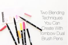Brush Calligraphy Blending Techniques.Two Blending Styles to Try with your Tombow Dual Tips! A tutorial by Bugaboo Bear Designs for DawnNicoleDesigns.com