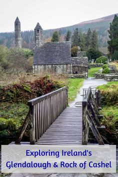 Visiting the ancient ruins of Glendalough monastery and the Rock of Cashel in eastern Ireland is a step back in time.