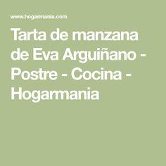 Tarta de manzana de Eva Arguiñano - Postre - Cocina - Hogarmania