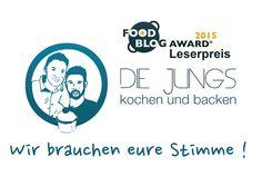 Votet für die Jungs beim Leserpreis des Food Blog Awards !