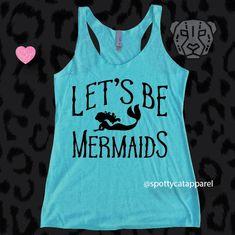 LET'S BE MERMAIDS,Tri blend raw edge tank, fitness,yoga,barre,gym,pilates,workout tank,mermaid shirt by SpottyCatApparel on Etsy