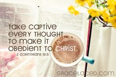 Take Captive Every Thought - wonderful post. I found this so helpful.