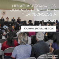Revista Encuadre » UDLAP acerca a los jóvenes a la ciencia y la tecnología