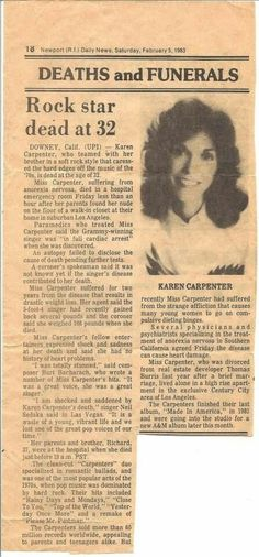 Karen Carpenter passed away at 32 due to complications from anorexia nervosa. She is missed by many. Extremely tragic, a loss that shouldn't have occurred. Her music and her amazing voice will live on. Richard Carpenter, Karen Carpenter, Karen Richards, Historia Universal, Vintage Newspaper, Newspaper Headlines, Celebrity Deaths, Newspaper Article, Interesting History