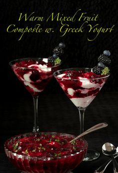 Warm Mixed Berry Compote with GreekYogurt - beaautiful, healthy and ...