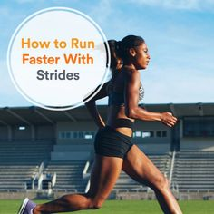 Haven't quite hit your stride? Become a faster, better runner by working strides into your running workouts and pre-race warm-up routines. Running Training Plan, Running Drills, Endurance Training, Triathlon Training, Running Workouts, Running Tips, Running Quotes, Cardio Workouts, Strength Training