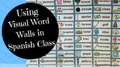 Benefits and ways to visual word walls in Spanish language or immersion/dual class.