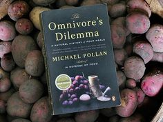 The Omnivore's Dilemma by Michael Pollan   A lot of people say that this book changed the way they view food, and for good reason. It looks not only at what we're eating and how the food is being treated before it makes its way to our table, but also things we rarely take the time to acknowledge: like food policies and how it affects the bigger world.