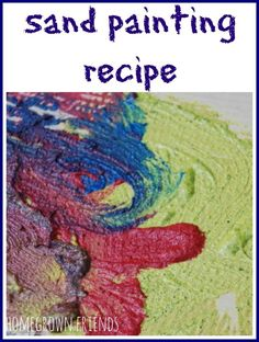 sand painting recipe from Homegrown Friends Sand Painting, Sand Art, Painting For Kids, Art For Kids, Preschool Arts And Crafts, Preschool Activities, Children Activities, Summer Crafts, Summer Fun