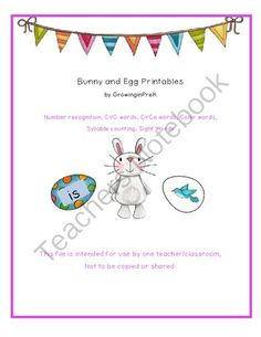 Bunny and Egg Printables for Pre-K and Kindergarten from Growing in Pre K and K on TeachersNotebook.com -  (25 pages)  - Bunny and Egg Printable Activities for pocket charts and centers:  number recognition, tally marks, number words, color words,  CVC words with pictures, CVCe words with pictures, sight words