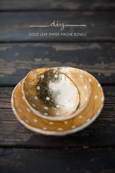 DIY Handmade Holiday Gifts • Great Ideas and Tutorials! Including, from 'kelli murray', these gorgeous diy gold leaf paper mache bowls.