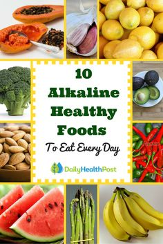 Alkalize Your Body and Fight Disease With These Top 10 Healing Healthy Foods.