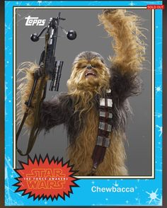 Chewbacca - Star Wars:The Force Awakens Trading Cards