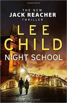 Night School (Jack Reacher 21) another well-paced read