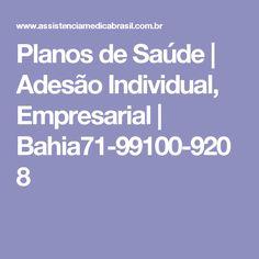 Planos de Saúde | Adesão Individual, Empresarial | Bahia71-99100-9208