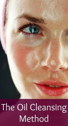 Natural Skin Care with the Oil Cleansing #Skin_Care