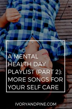 self care | mental h