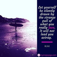 Let yourself be silently drawn by the pull of what you really love. It will not lead you astray.   #Rumi   Learn how tuning in to that pull of what you really #love can help bring us back into balance in a healthy way when our dark side takes over this week on The MOJO Show and Blog (link in our bio).   #mymojoyoga #themojoshow #podcast #blog #onlineyoga #yogavideo #yoga #mojo #mojolife #mojomind #getyourmojoworking #thedarkside #balance #balancedmind #practiceyogachangeyourworld…