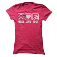 PEACE LOVE YOGA T SHIRTS T-Shirts, Hoodies, Sweaters