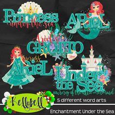 Enchantment Under the Sea Word Art