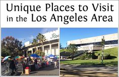 Unique Places to Visit in the Los Angeles Area especially for DIY enthusiasts and families