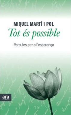 GENER-2015. Miquel Martí i Pol. Tot és possible. 849 P MAR