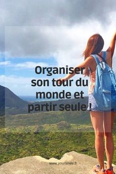 Organiser son tour du monde toute seule. yoursmile.fr