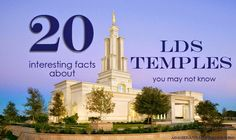 20 interesting facts about LDS temples you may not know