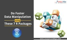 Do Faster Data Manipulation using These 7 R Packages