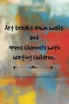 How can you use art to open up channels of communication with your child? http://childcenteredspirituality.com/how-art-can-channel-childs-spirituality/