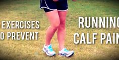 Five Exercises To Prevent Running Calf Pain | Running Shoes Guru