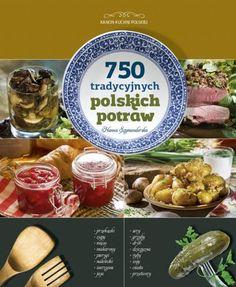 http://www.empik.com/750-tradycyjnych-polskich-potraw-szymanderska-hanna,p1066769843,ksiazka-p