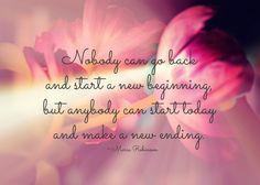 Start a new beginning today.