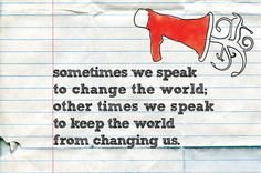 Sometimes We Speak