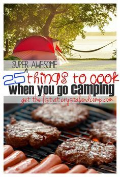 25 things to cook when you go camping. Simple camping recipes for families.