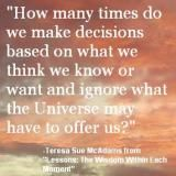 Quote from Lessons: The Wisdom Within Each Moment