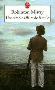 Rohinton Mistry, Une simple affaire de famille Indian Literature, Lus, Fiction, Romans, Simple, Bourgeoisie, Baseball Cards, Bombay, Immense